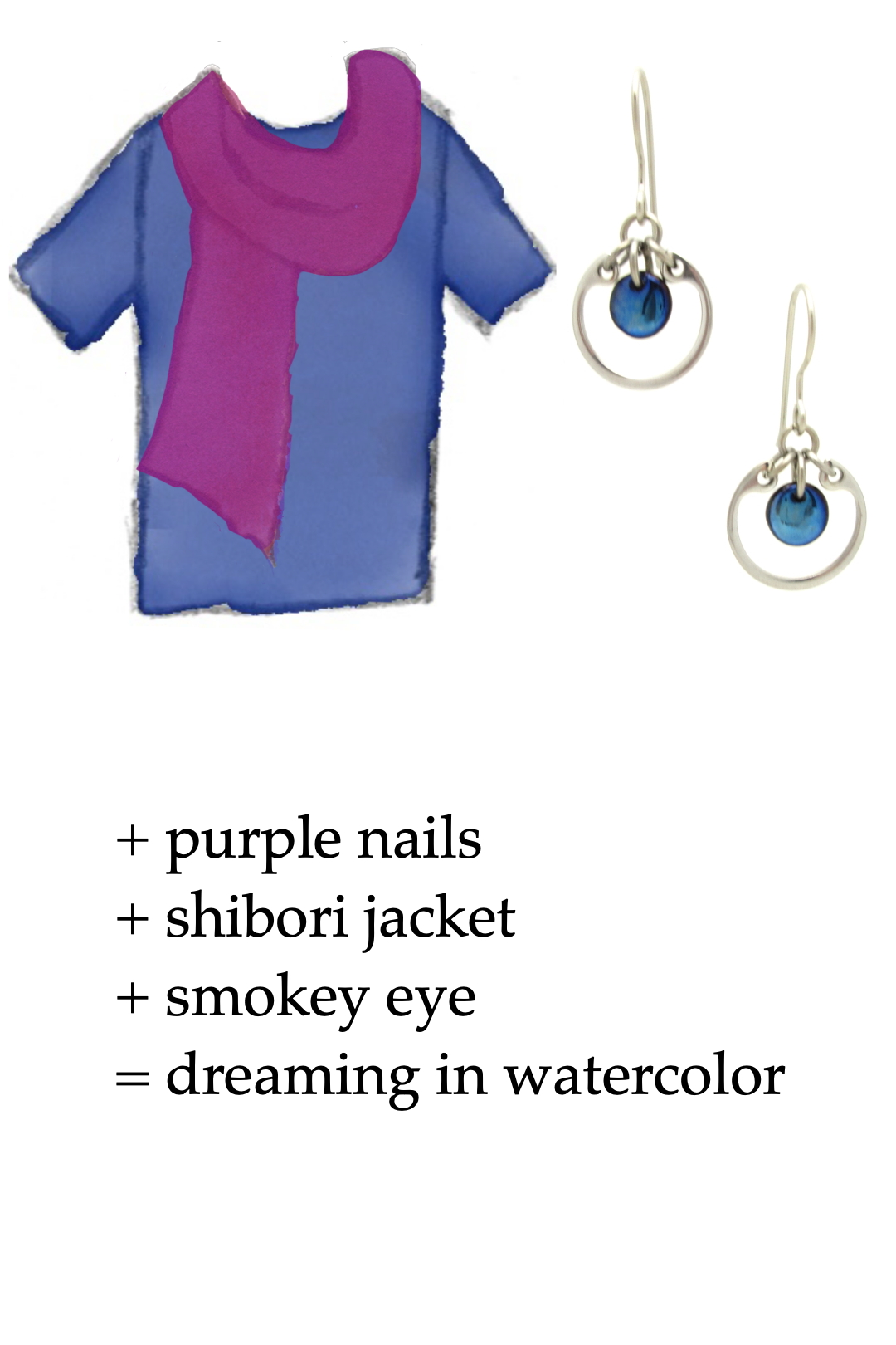 style sketch of a blue tee + fuchsia pink scarf with navy blue and silver-tone modern circle earrings by wraptillion; text on image reads + purple nails + shibori jacket + smokey eye = dreaming in watercolor