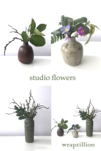 A compiled image featuring photographs of three small everyday winter into spring flower arrangements with bare branches, evergreen leaves, and early spring flowers in handmade ceramic vases. Text on image reads: studio flowers. wraptillion.