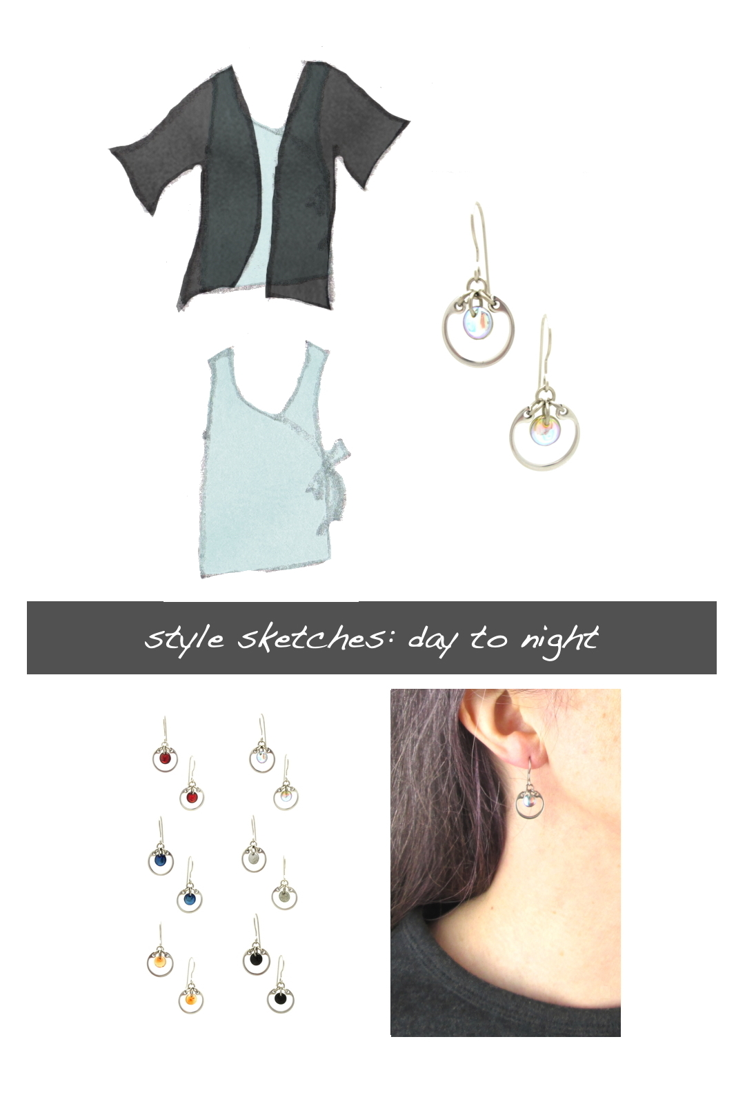 Compiled image with a style sketch of an outfit idea, with an ice blue sleeveless wrap top & black cardigan, with Wraptillion's small modern circle earrings in pale rainbow, a closeup modeled photo of the same earrings, and additional color choices for the small circle earrings. Text on image reads: style sketches: day to night.