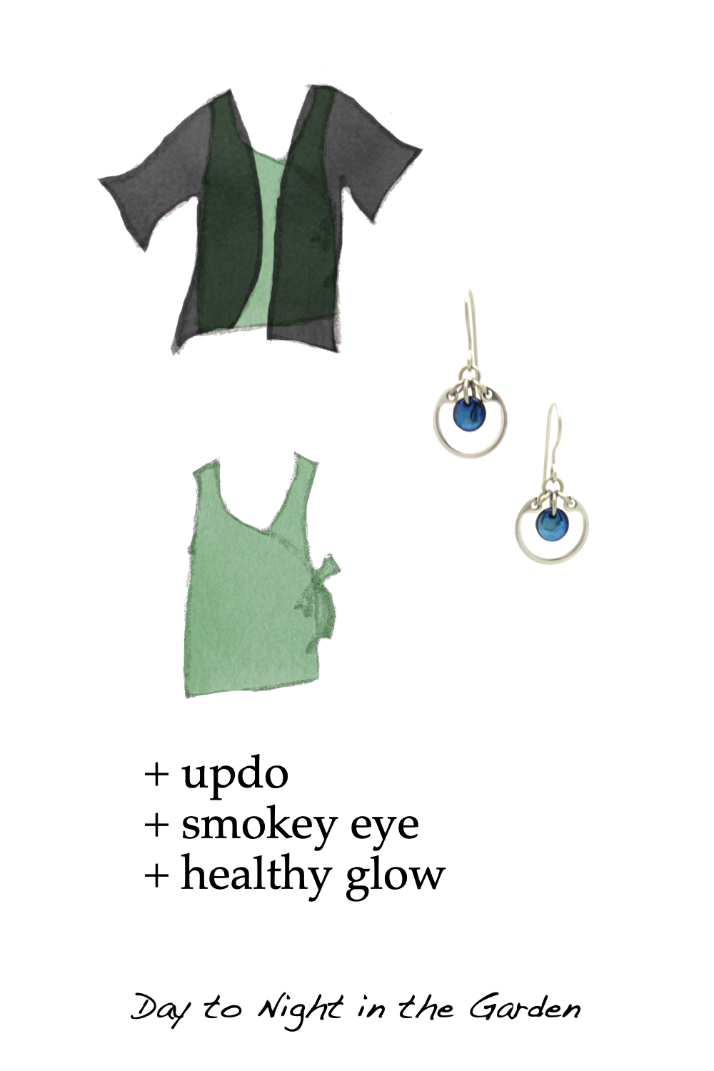 Style sketches of a pale green sleeveless wrap top, shown with and without a lightweight black cardigan, combined with a photo of Wraptillion's small modern circle earrings in navy blue. Text on image reads: + updo + smokey eye + healthy glow; Day to Night in the Garden..